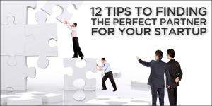 12TipsToFindingPerfectStartupPartner